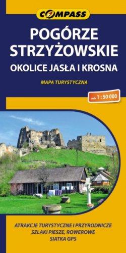 Front okładki Pogórze Strzyżowskie – Okolice Jasła i Krosna